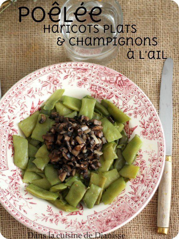 Pôelée de haricors plats et champignons à l'ail